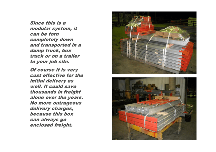 The Kundel VPanel can be trasported in a dump truck, box truck, or on a trailer to your job site.
